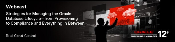 Webcast Strategies for Managing the Oracle Database Lifecycle - from Provisioning to Compliance and Everything in Between