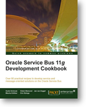 Oracle Service Bus 11g Development Cookbook book cover