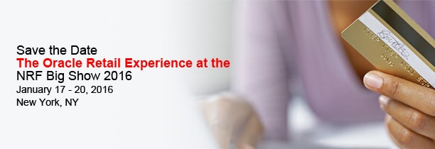 Save the Date The Oracle Retail Experience at the NRF Big Show 2016