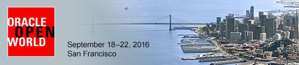 Oracle OpenWorld, September 18-22, 2016  -  San Francisco