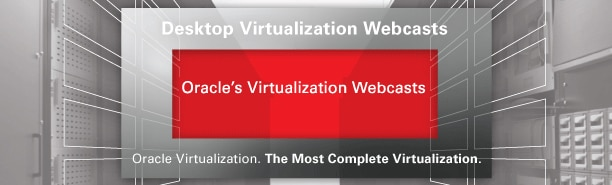 Learn How To Use VDI In Your Company With Oracle Desktop Virtualization