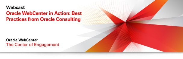 Oracle WebCenter in Action: Best Practices from Oracle Consulting