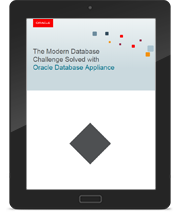 The Modern Database Challenge Solved with Oracle Database Appliance
