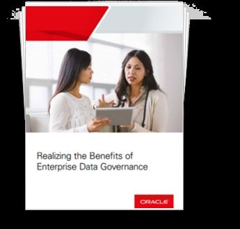 Realizing the Benefits of Enterprise Data Governance