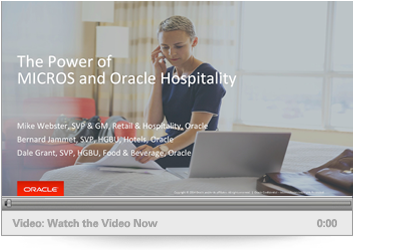 The Power of MICROS and Oracle Hospitality