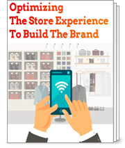 Optimizing The Store experience To Build The Brand