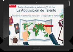 La Guía del Marketing de Recursos Humanos para la Adquisición de Talento