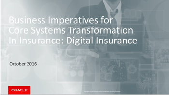 Business Imperatives for Core Systems Transformation in Insurance