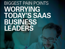 Ebook - Biggest Pain Points Worrying Today's SaaS Business Leaders