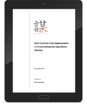 Best Practices from Deployments of Oracle Enterprise Operations Monitor