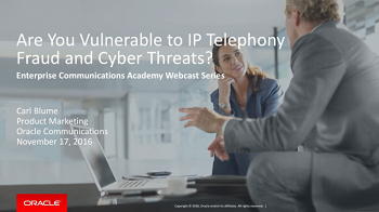 Are You Vulnerable to IP Telephony Fraud and Cyber Threats?