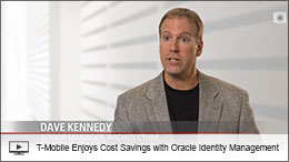 Video: T-Mobile Enjoys Cost Savings with Oracle Identity Management