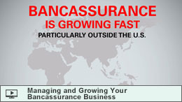 Managing and Growing Your Bancassurance Business