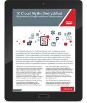 10 Cloud Myths Demystied The Realities for Digital Healthcare Transformation