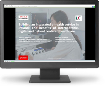 Oracle On Demand Webcast with eHealth Ireland