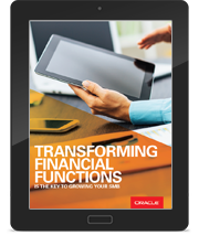 TRANSFORMING FINANCIAL FUNCTIONS IS THE KEY TO GROWING YOUR SMB