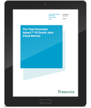 The Total Economic Impact™ Of Oracle Java Cloud Service