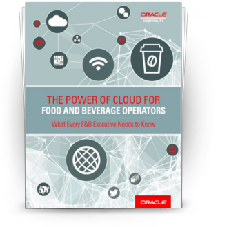 The Power of Cloud For Food & Beverage Operators