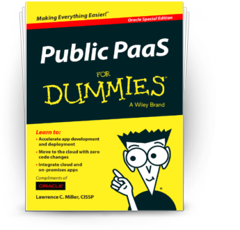Guide: Public PaaS For Dummies, Oracle Special Edition